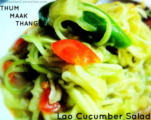 TheLaotianCommotion.com - thum maak thang lao cucumber salad