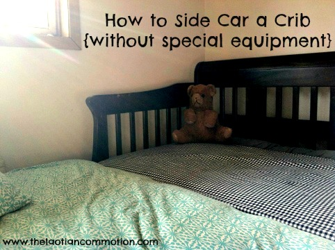 how to side car a crib without special equipment