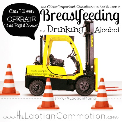 Yes, you can have a drink while breastfeeding | The Laotian Commotion